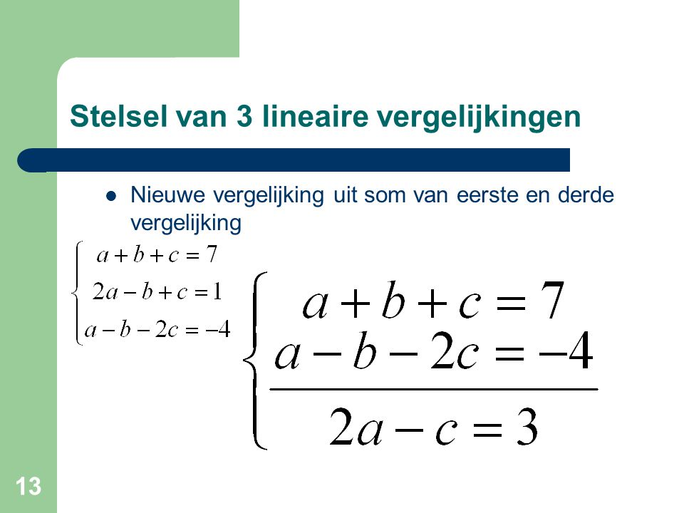 Stelsel van 3 lineaire vergelijkingen