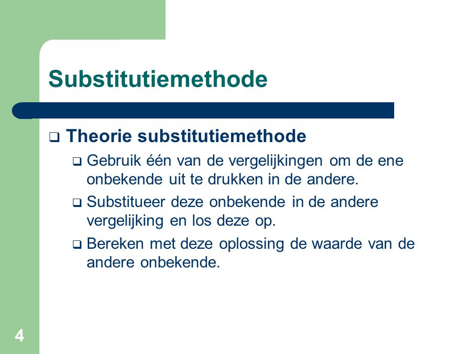 Substitutiemethode Theorie substitutiemethode