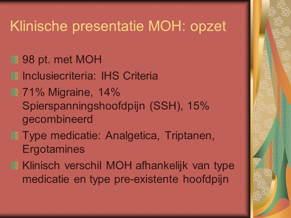 Klinische presentatie MOH: opzet