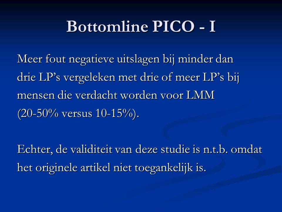 Bottomline PICO - I Meer fout negatieve uitslagen bij minder dan