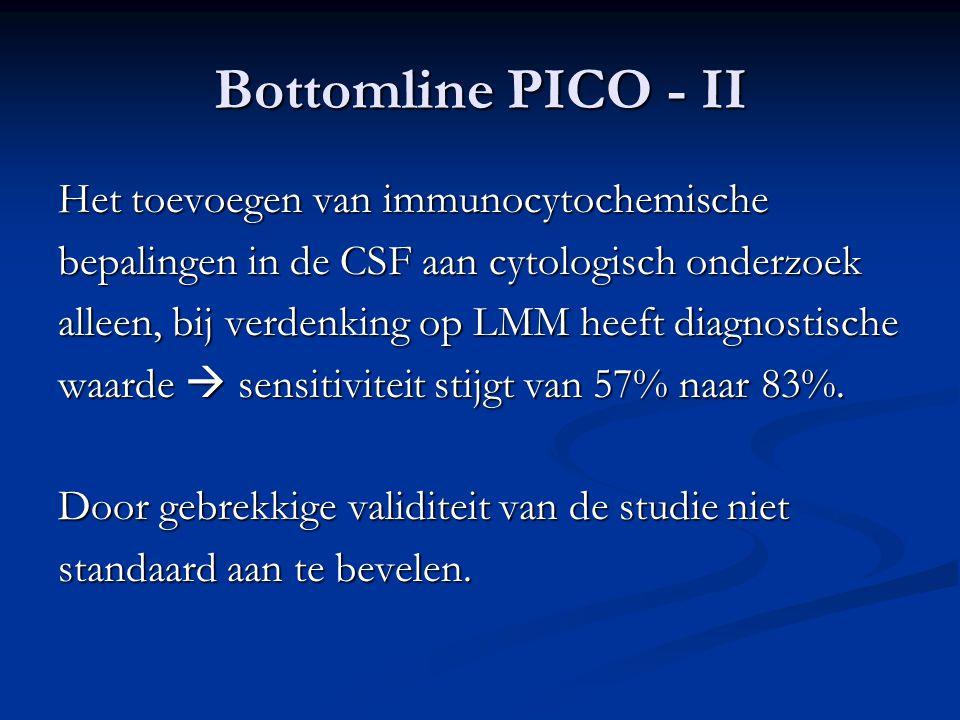 Bottomline PICO - II Het toevoegen van immunocytochemische