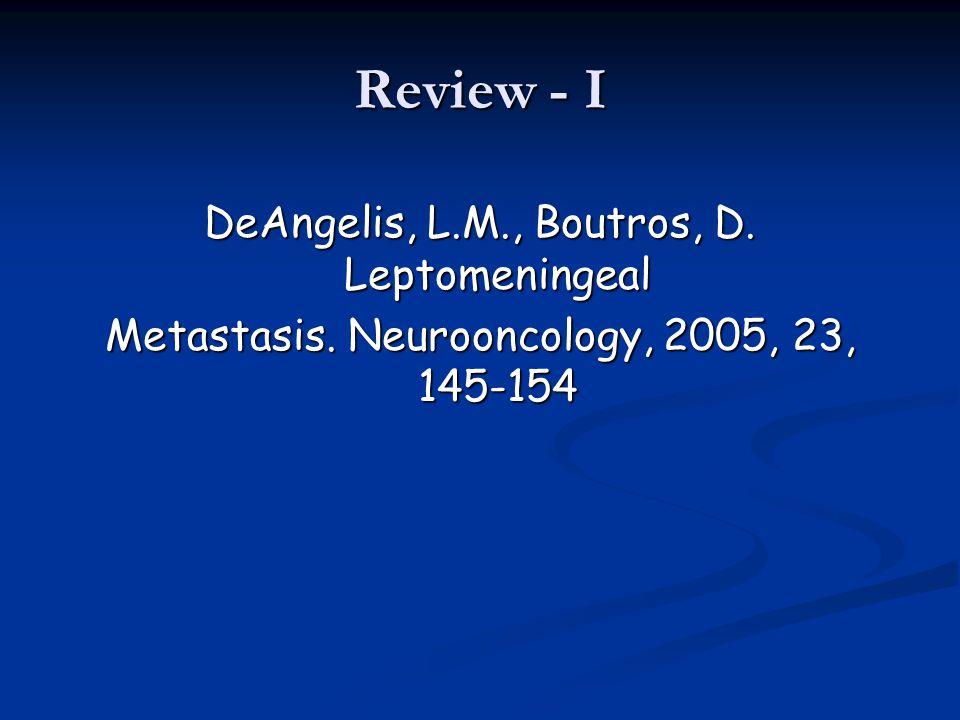 Review - I DeAngelis, L.M., Boutros, D. Leptomeningeal