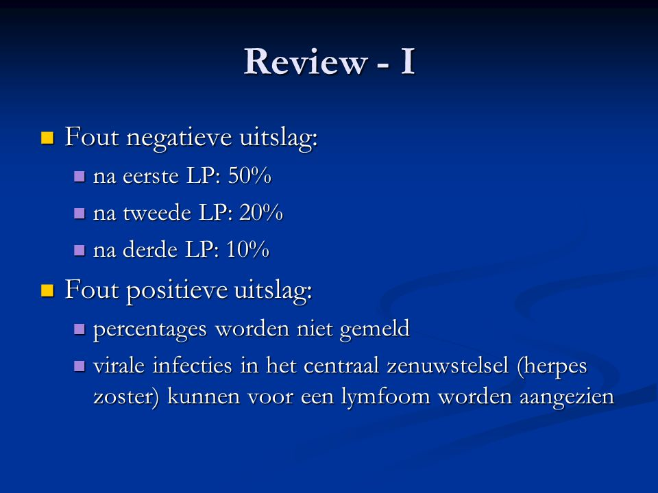 Review - I Fout negatieve uitslag: Fout positieve uitslag: