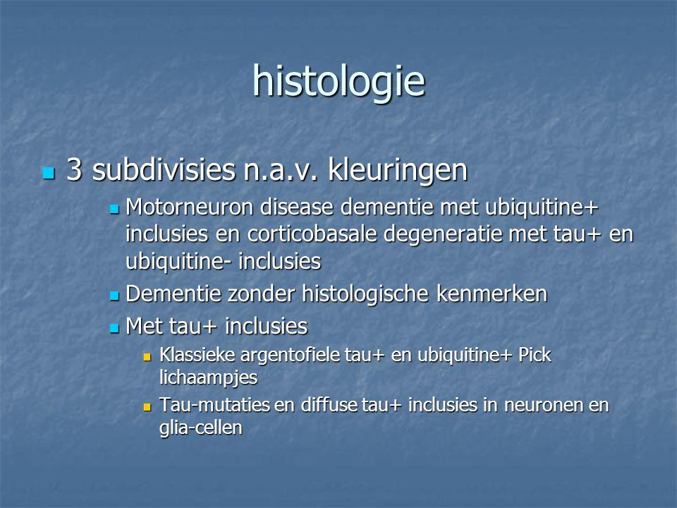 histologie 3 subdivisies n.a.v. kleuringen