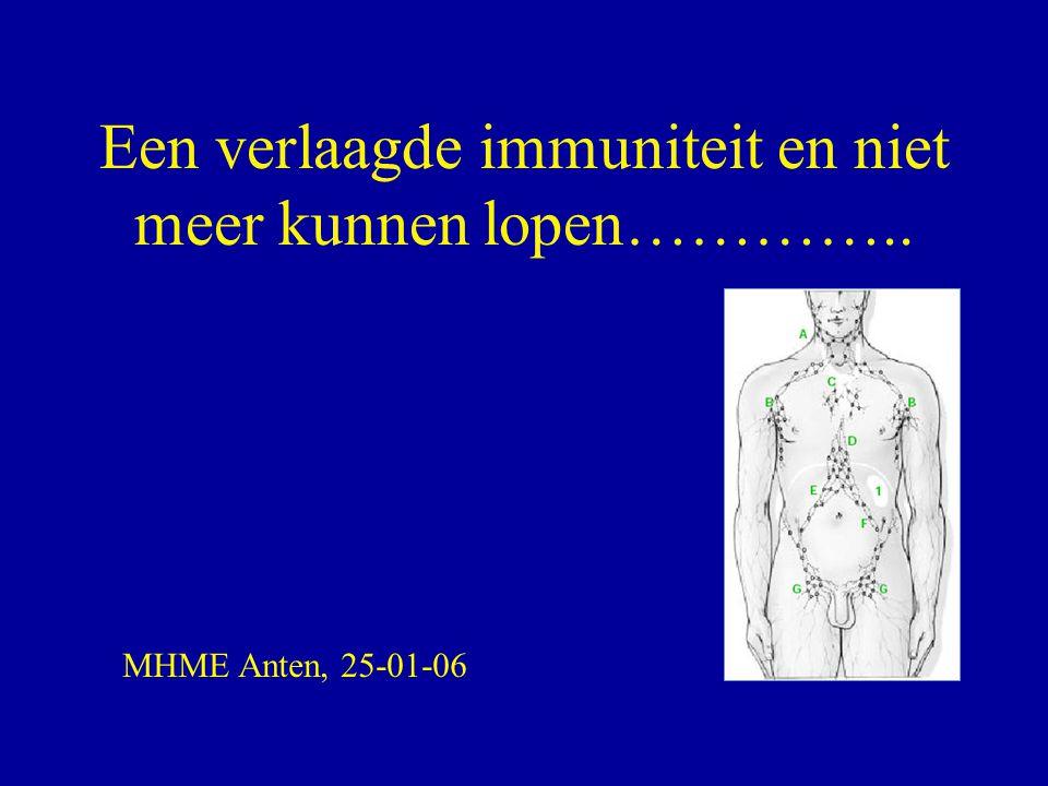 Een verlaagde immuniteit en niet meer kunnen lopen…………..
