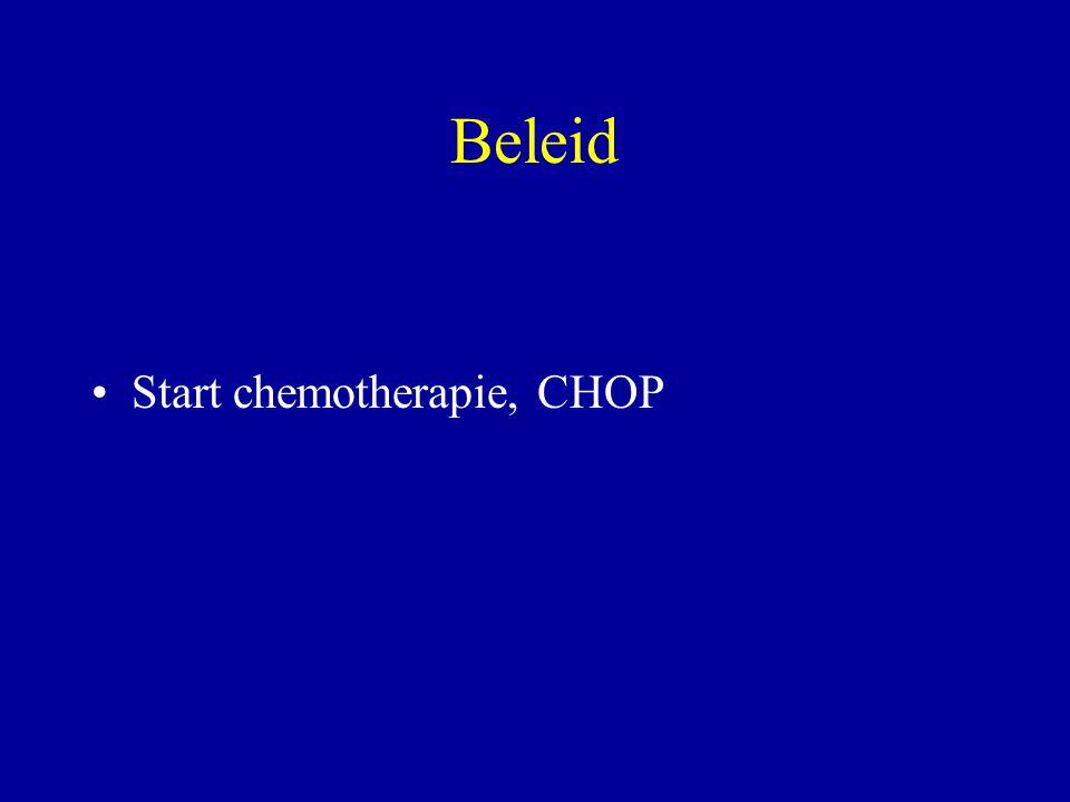Beleid Start chemotherapie, CHOP