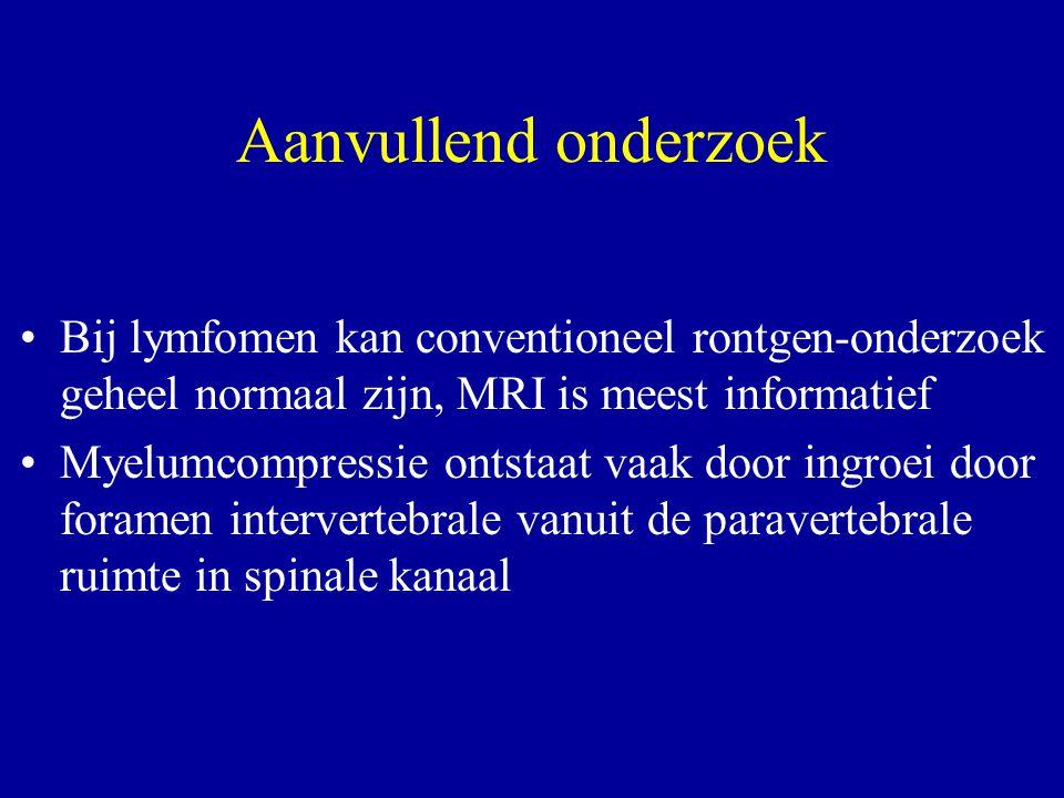 Aanvullend onderzoek Bij lymfomen kan conventioneel rontgen-onderzoek geheel normaal zijn, MRI is meest informatief.