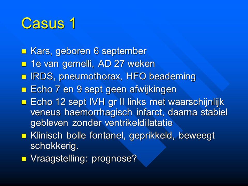 Casus 1 Kars, geboren 6 september 1e van gemelli, AD 27 weken