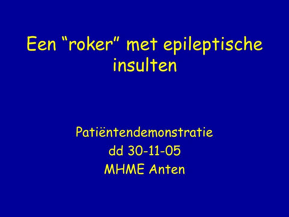 Een roker met epileptische insulten