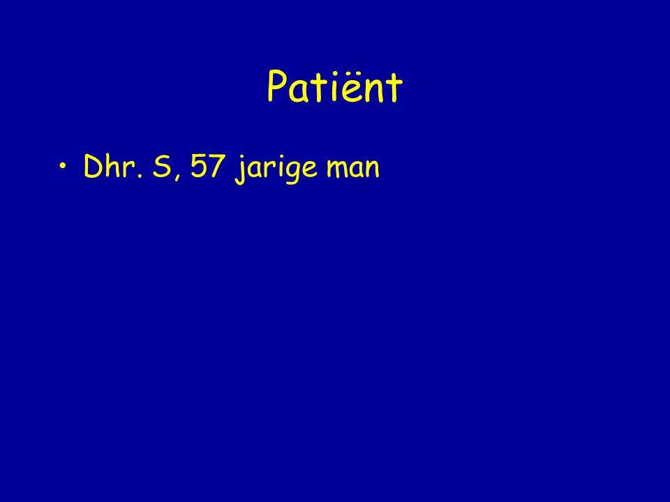 Patiënt Dhr. S, 57 jarige man