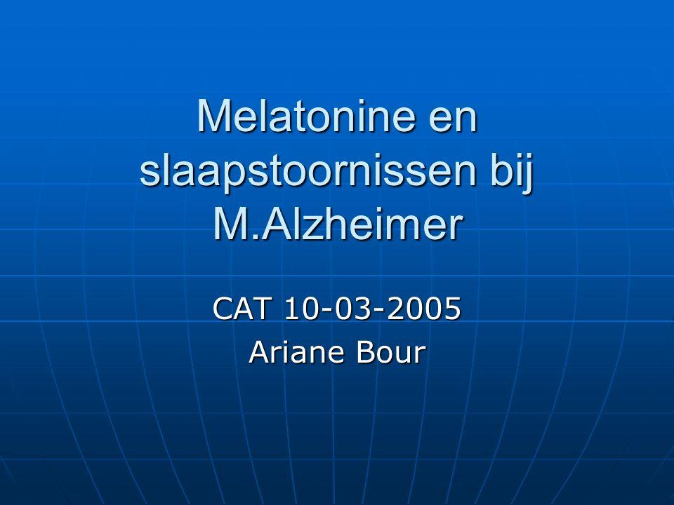 Melatonine en slaapstoornissen bij M.Alzheimer