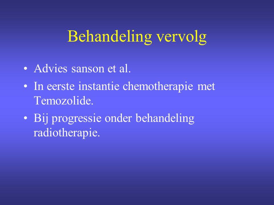 Behandeling vervolg Advies sanson et al.