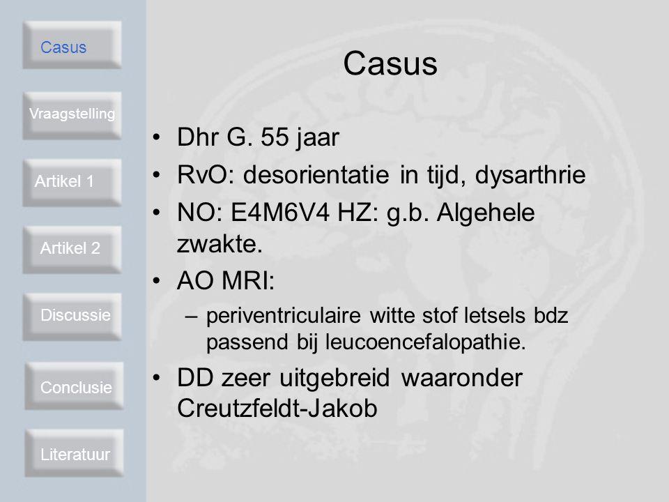 Casus Dhr G. 55 jaar RvO: desorientatie in tijd, dysarthrie