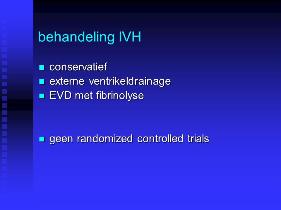 behandeling IVH conservatief externe ventrikeldrainage