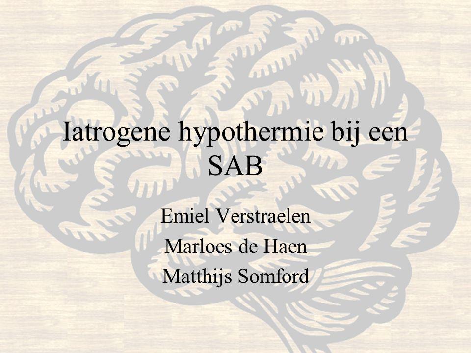 Iatrogene hypothermie bij een SAB
