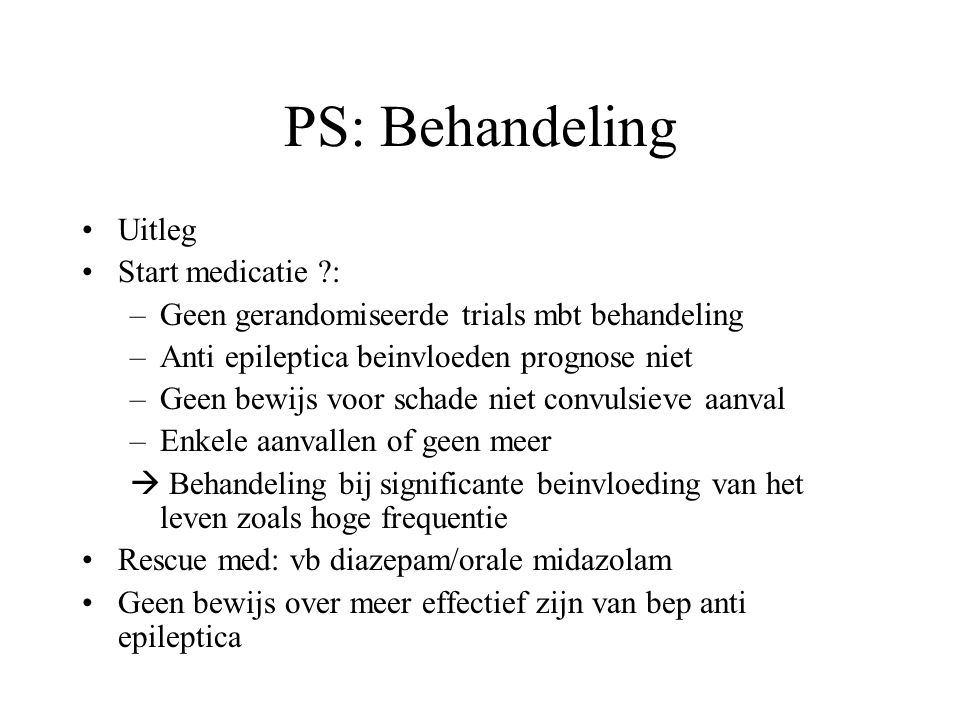PS: Behandeling Uitleg Start medicatie :