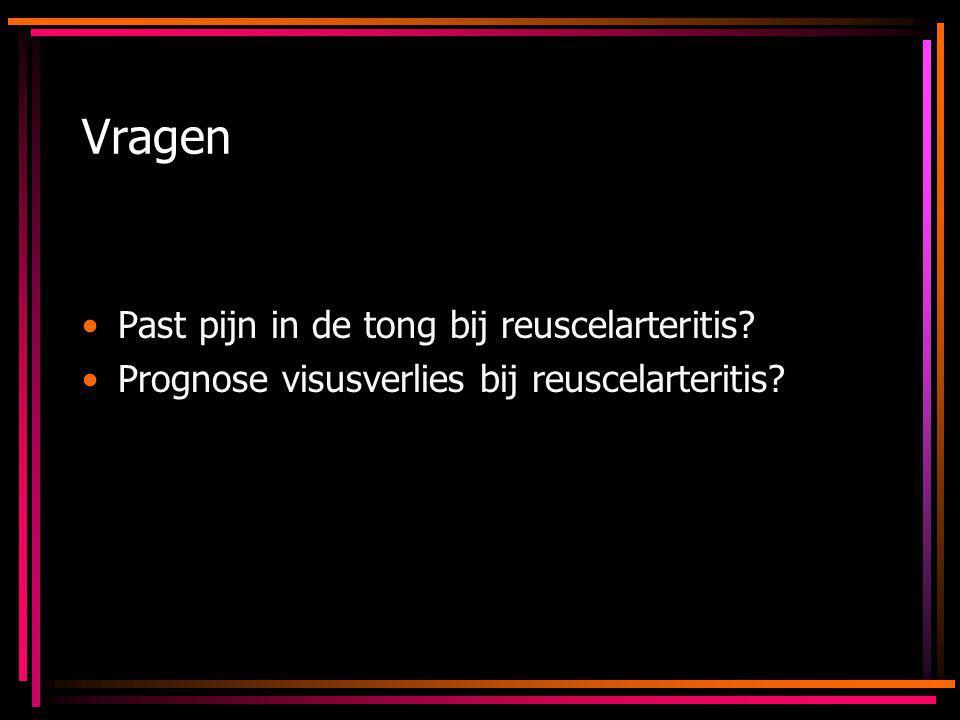 Vragen Past pijn in de tong bij reuscelarteritis