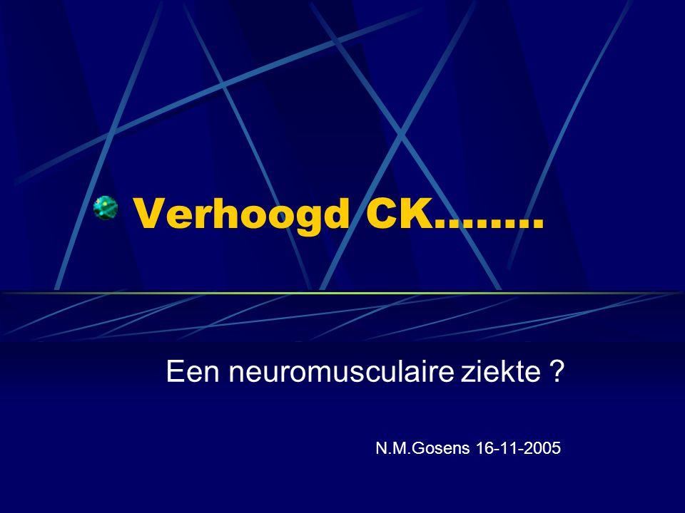 Een neuromusculaire ziekte N.M.Gosens 16-11-2005