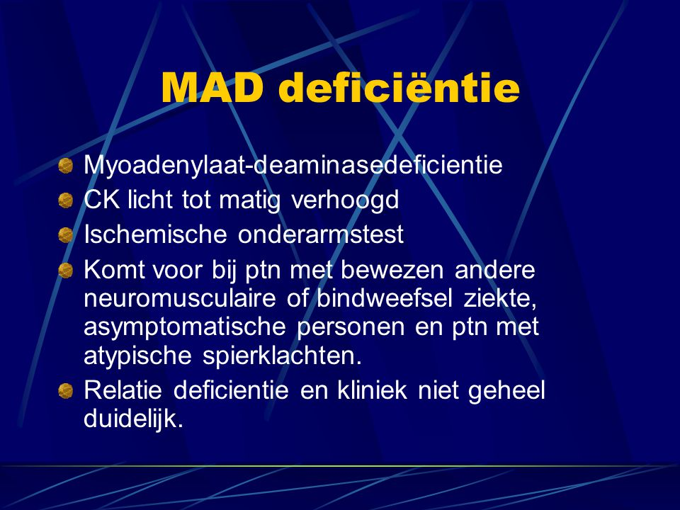 MAD deficiëntie Myoadenylaat-deaminasedeficientie