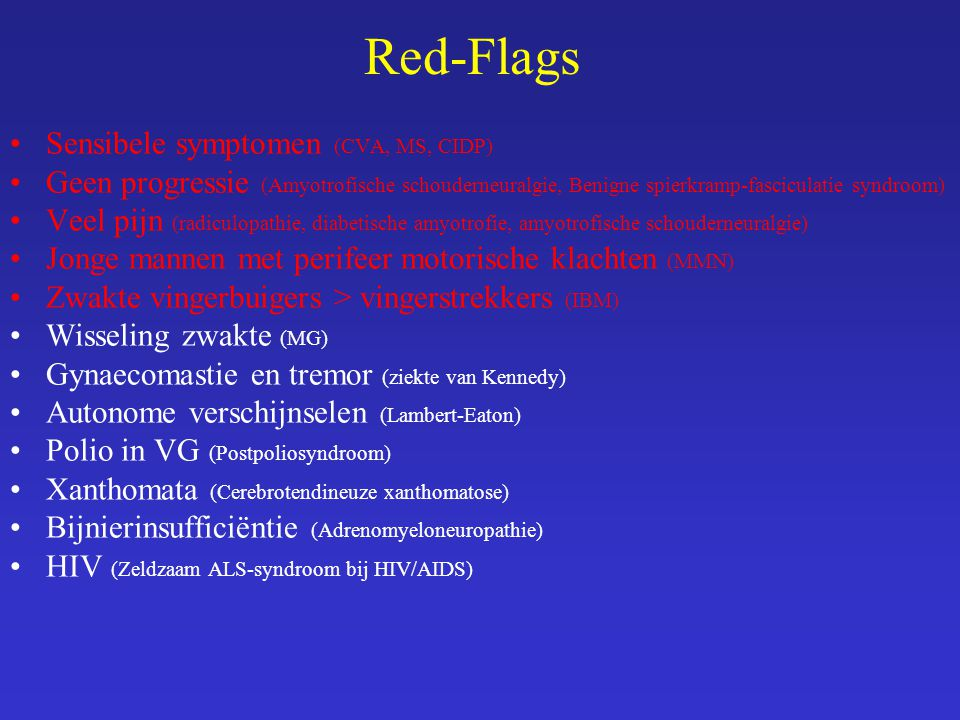 Red-Flags Sensibele symptomen (CVA, MS, CIDP)