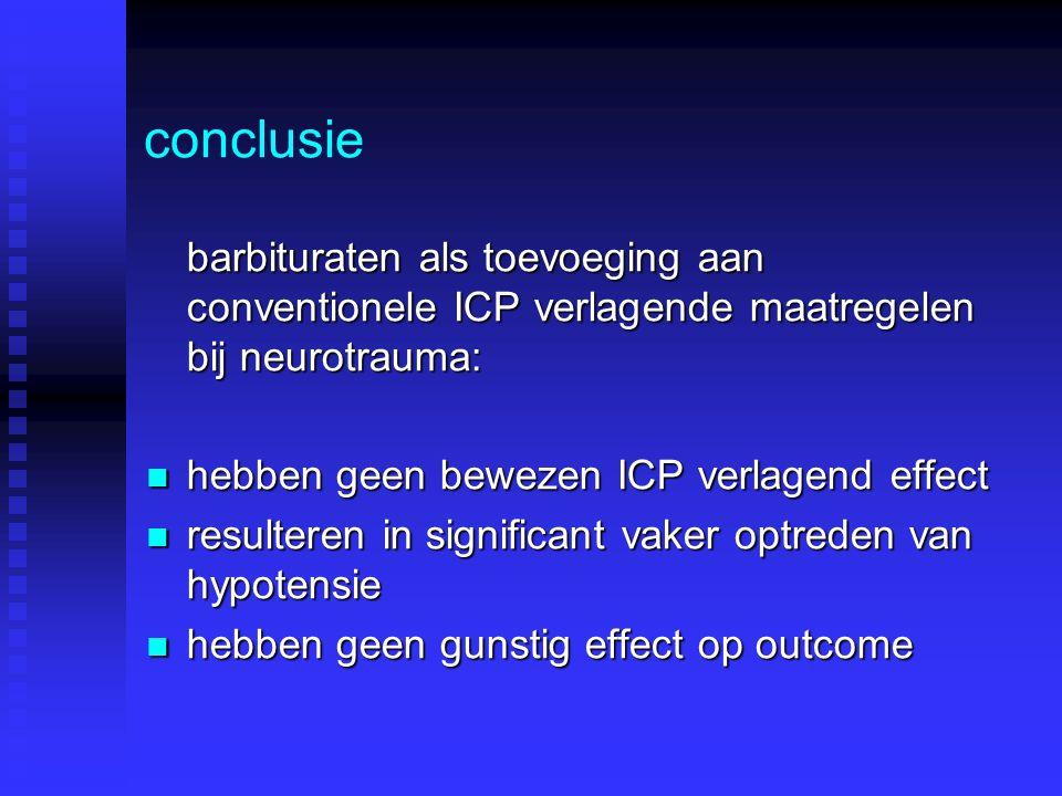 conclusie barbituraten als toevoeging aan conventionele ICP verlagende maatregelen bij neurotrauma: