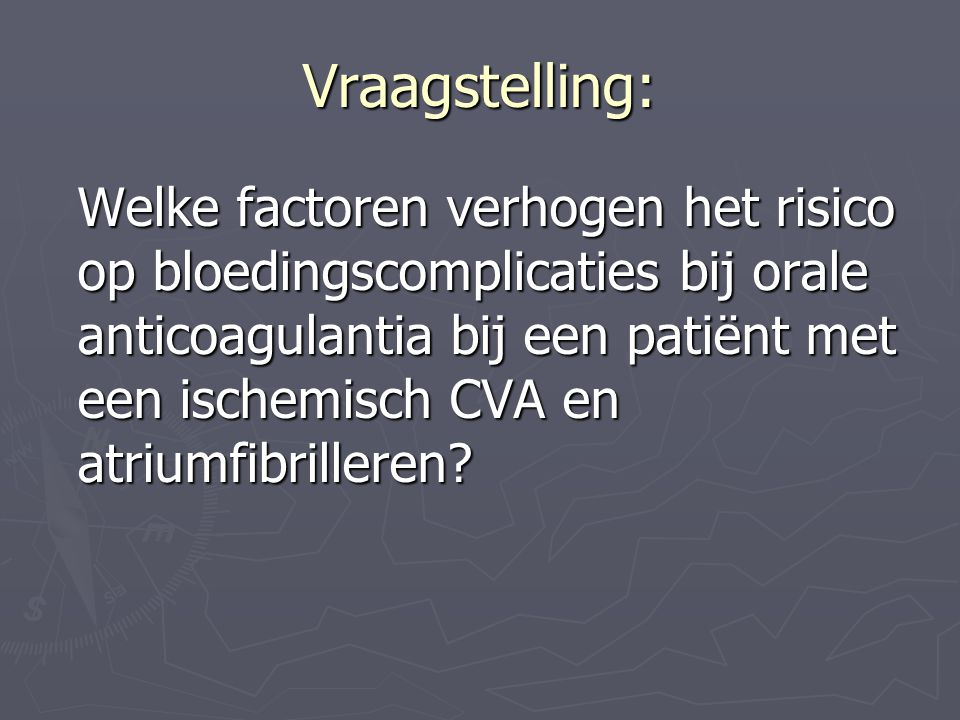 Vraagstelling: