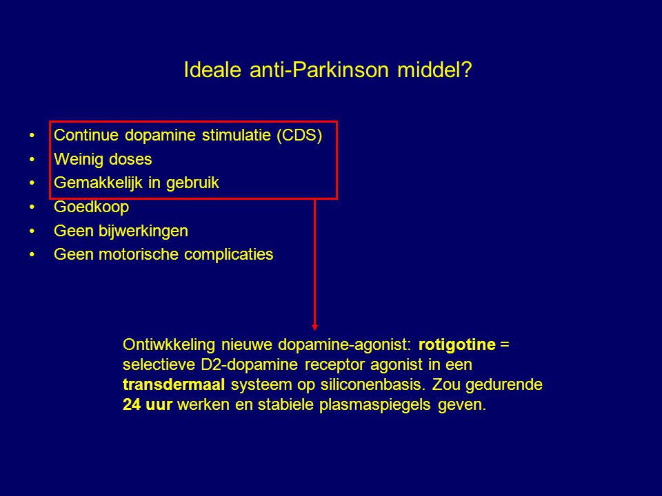 Ideale anti-Parkinson middel