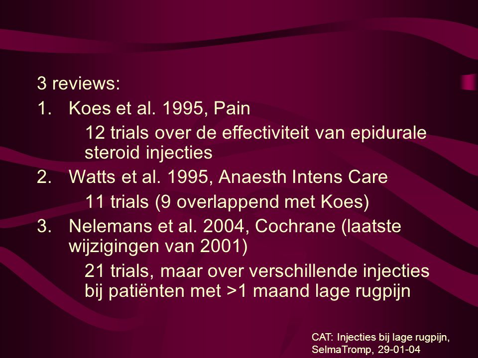 12 trials over de effectiviteit van epidurale steroid injecties