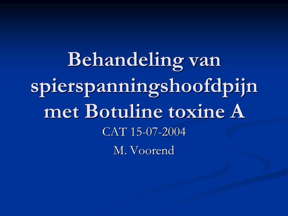Behandeling van spierspanningshoofdpijn met Botuline toxine A