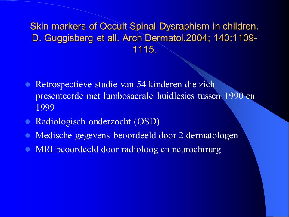 Skin markers of Occult Spinal Dysraphism in children. D
