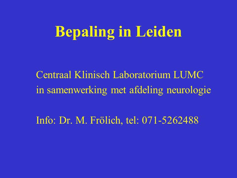 Bepaling in Leiden Centraal Klinisch Laboratorium LUMC