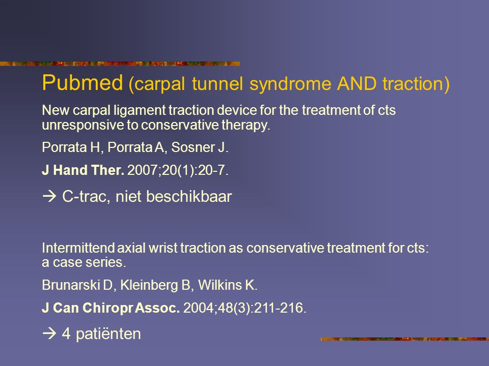 Pubmed (carpal tunnel syndrome AND traction)