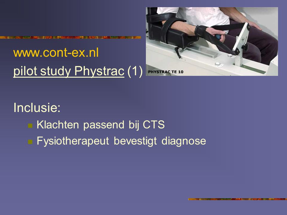 pilot study Phystrac (1) Inclusie: