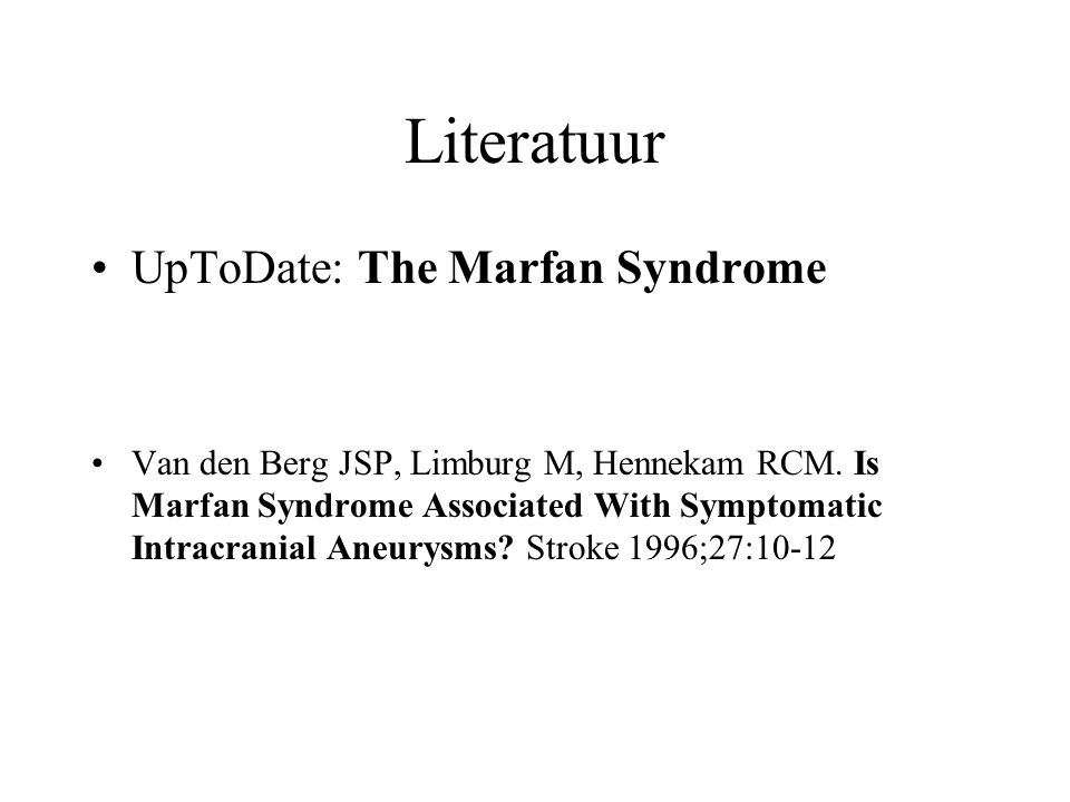 Literatuur UpToDate: The Marfan Syndrome