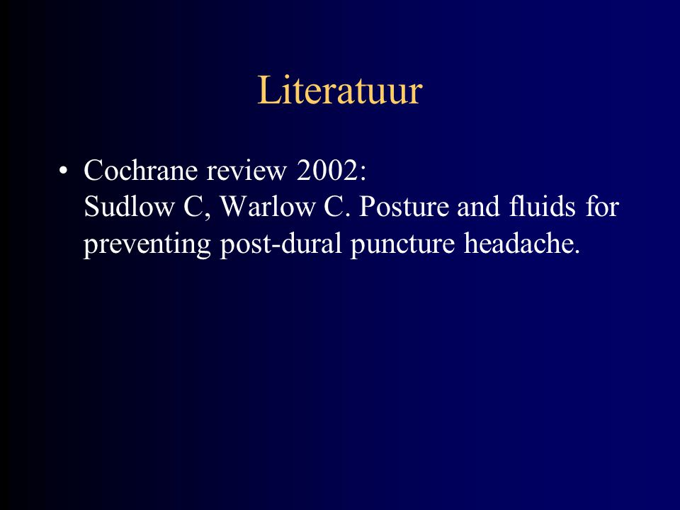 Literatuur Cochrane review 2002: Sudlow C, Warlow C.