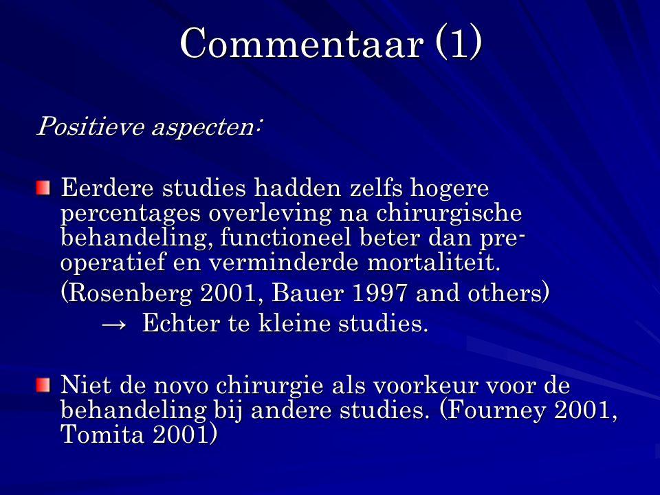 Commentaar (1) Positieve aspecten: