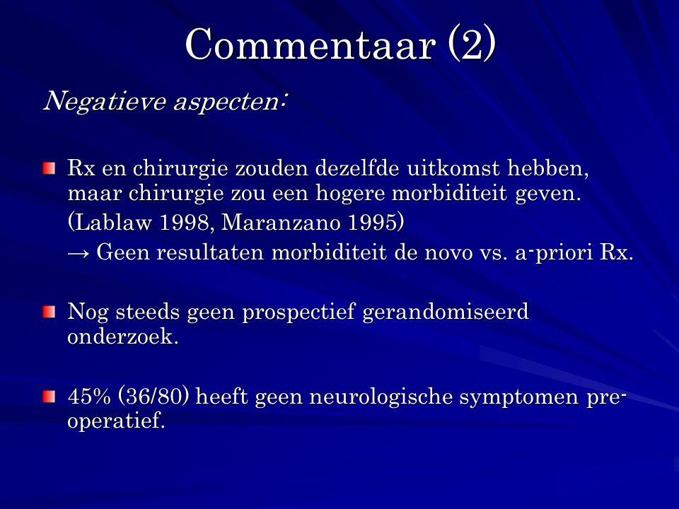 Commentaar (2) Negatieve aspecten: