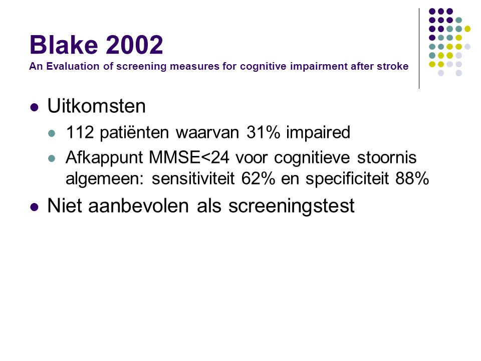 Blake 2002 An Evaluation of screening measures for cognitive impairment after stroke