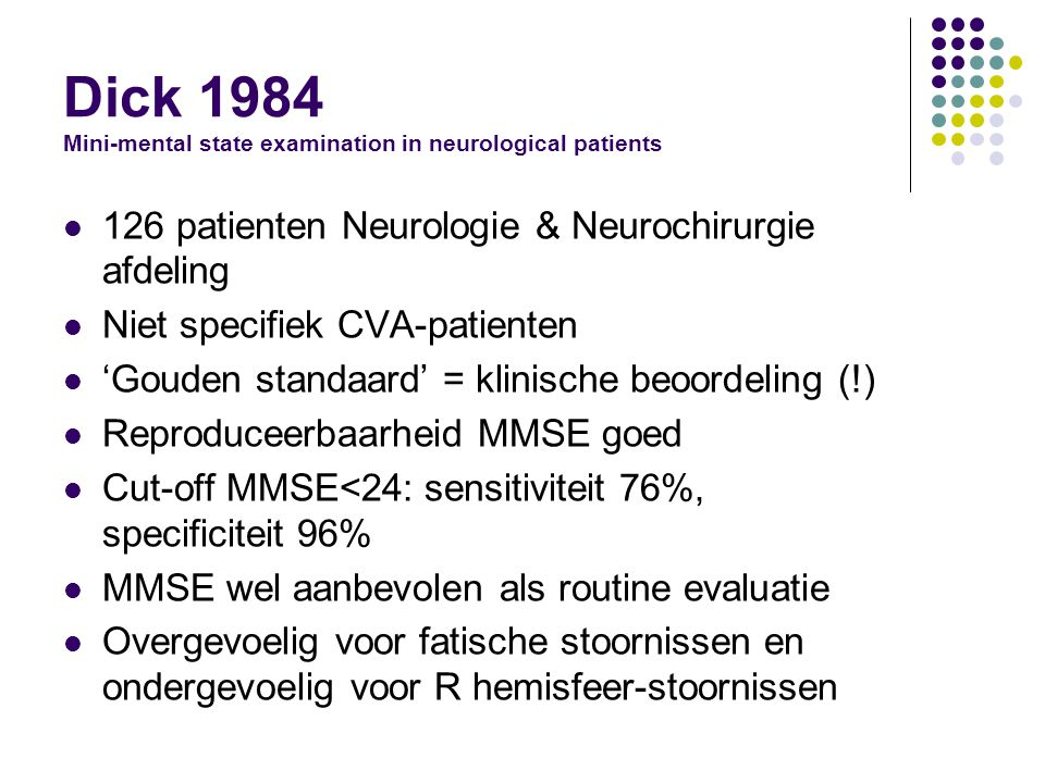 Dick 1984 Mini-mental state examination in neurological patients
