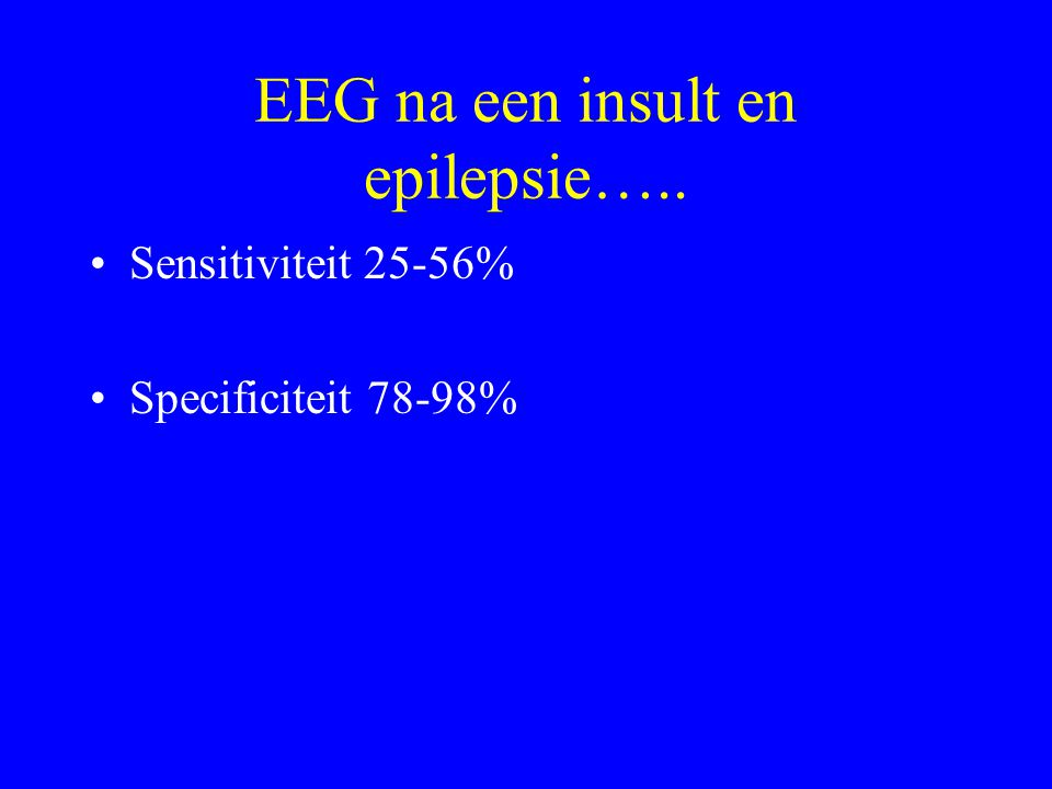 EEG na een insult en epilepsie…..