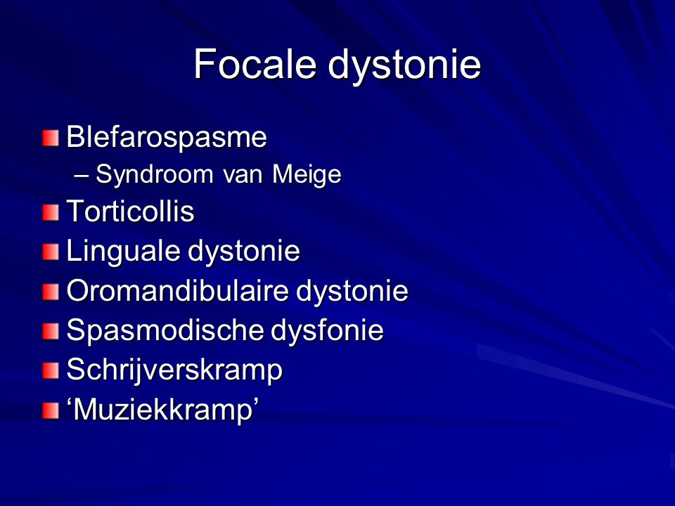 Focale dystonie Blefarospasme Torticollis Linguale dystonie