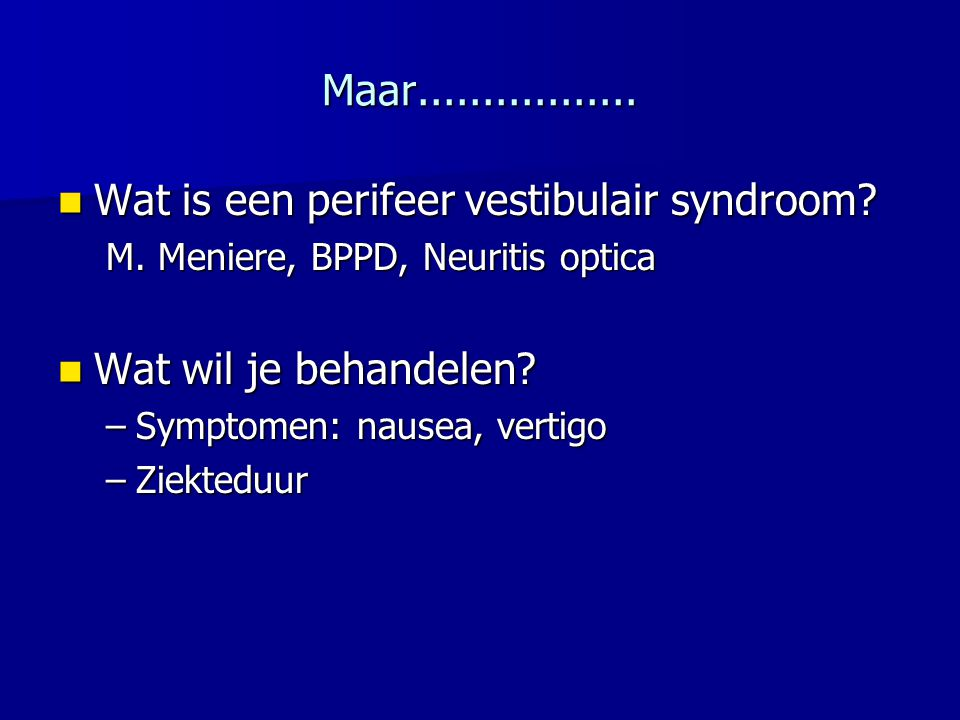 Wat is een perifeer vestibulair syndroom