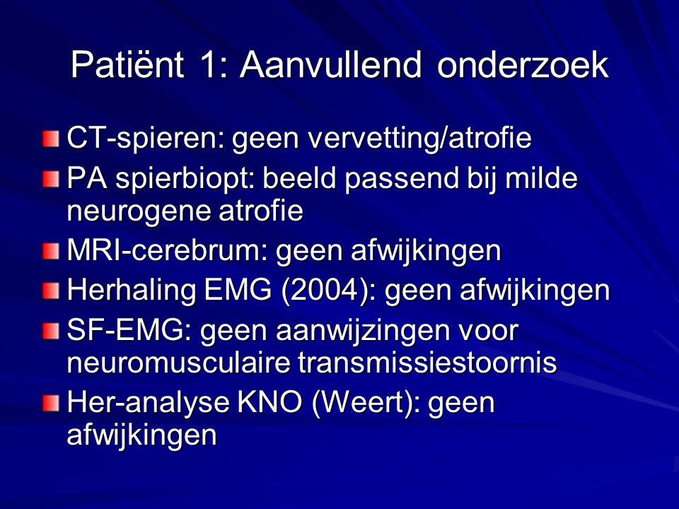 Patiënt 1: Aanvullend onderzoek