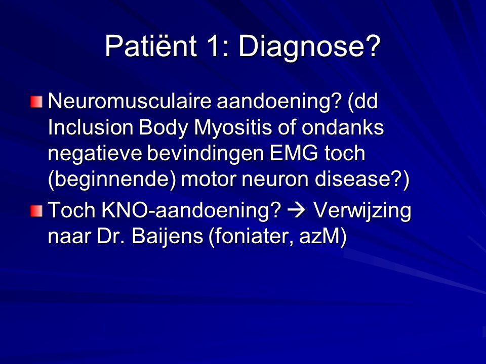 Patiënt 1: Diagnose