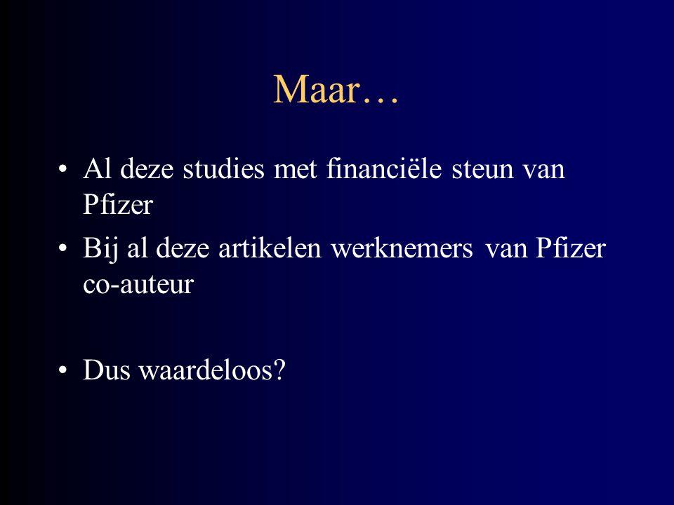 Maar… Al deze studies met financiële steun van Pfizer