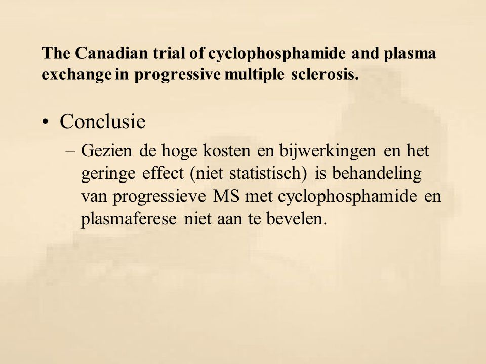 The Canadian trial of cyclophosphamide and plasma exchange in progressive multiple sclerosis.