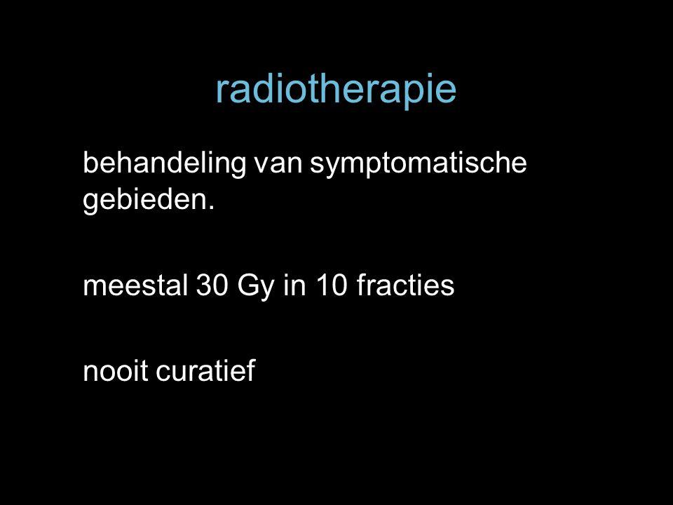 radiotherapie behandeling van symptomatische gebieden.