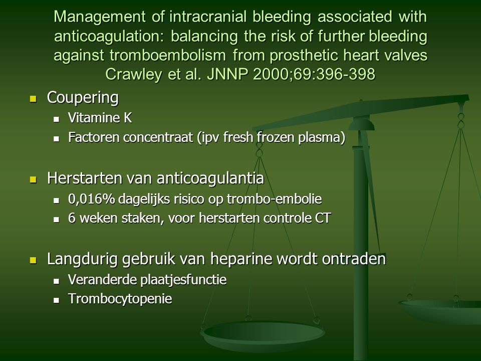 Herstarten van anticoagulantia