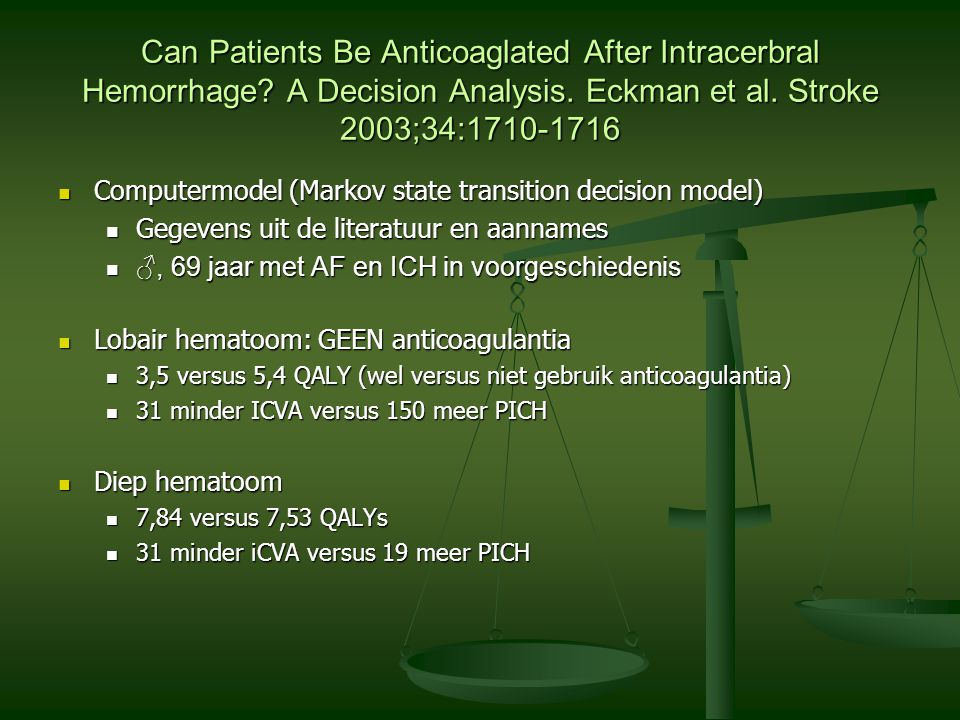 Can Patients Be Anticoaglated After Intracerbral Hemorrhage