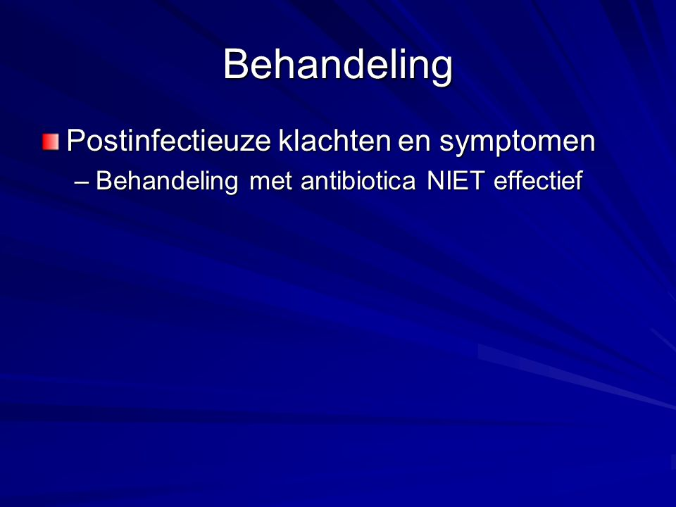 Behandeling Postinfectieuze klachten en symptomen